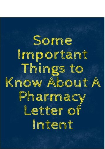 Some Important Things to Know About A Pharmacy Letter of Intent