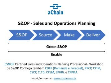 CS&OP Certified Sales and Operations Planning Professional. Inscrições abertas : www.achain.com.br