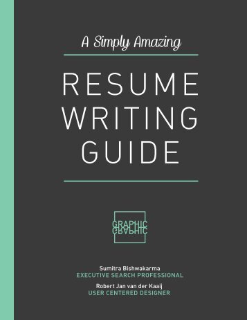 Amazing Resume Writing Guide by GraphicGraphic