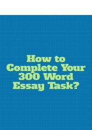 How to Complete Your 300 Word Essay Task?