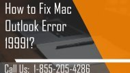 How to Fix Mac Outlook Error  19991? 1-855-205-4286 for assistance