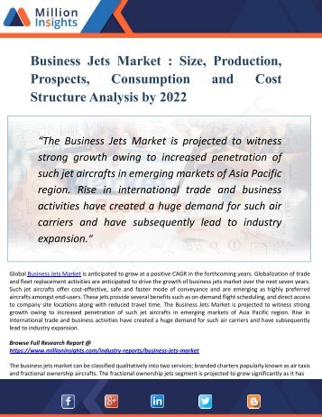 Business Jets Market To Witness Swift Growth Owing To Rising Demand From Consumers Industries Till 2022 | Million Insights
