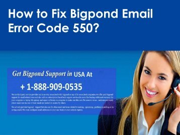 Bigpond Email Error Code 550 Call 1-888-909-0535 Support Number