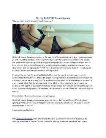 Tip top Delhi VIP Escort Agency  See More Sensual Escorts Service In Delhi