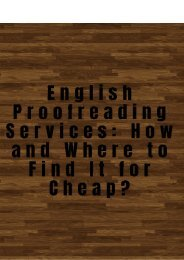 English Proofreading Services: How and Where to Find It for Cheap?