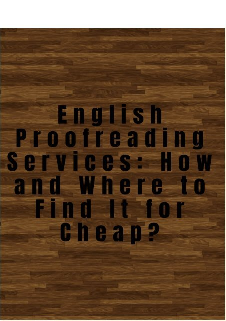 English Proofreading Services: How and Where to Find It for