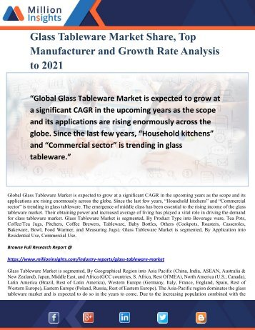 Glass Tableware Market Share, Top Manufacturer and Growth Rate Analysis to 2021