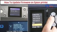 Update Firmware on Epson printer by dailing +1 877-208-6126