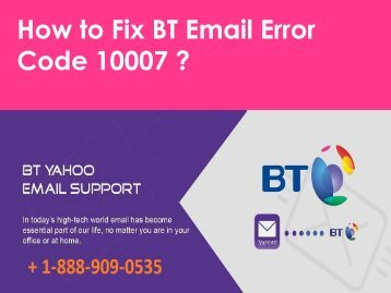 BT Email Error Code 10007 Call 1-888-909-0535 Support Number