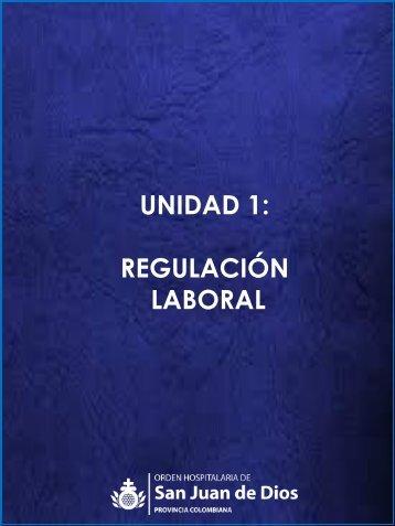 Unidad 1- Regulación laboral