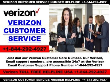 Verzion Customer Toll Free Helpline +1-844-292-4927 USA