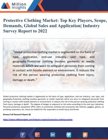 Protective Clothing Market- Global Survey Report On Basis of Top Key Players, Demands, Sales and Application to 2022