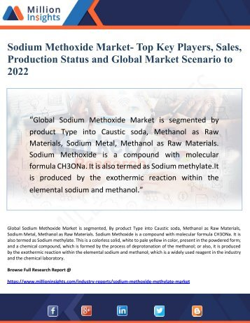 Sodium Methoxide Market- Top Key Players, Sales, Production Status and Global Market Scenario to 2022