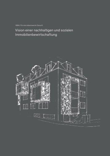 Vision einer nachhaltigen und sozialen Immobilienbewirtschaftung