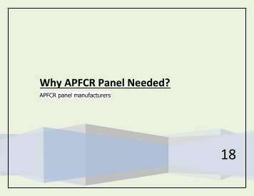 Why APFCR Panel Needed?