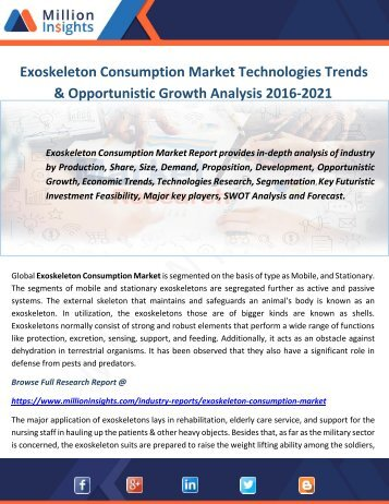 Exoskeleton Consumption Market Technologies Trends & Opportunistic Growth Analysis 2016-2021
