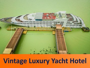 Popular and Luxury Yacht Hotels in Yangon