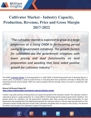 Cultivator Market To Witness Swift Growth Owing To Rising Demand From Consumers Industries Till 2022 | Million Insights