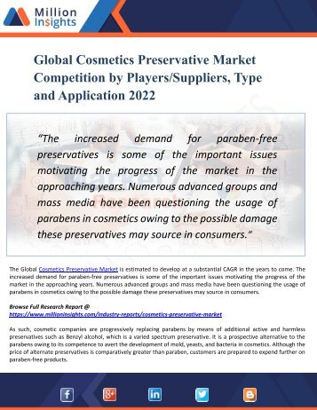 Cosmetics Preservative Market Scope, Demands, Technological Development and Competitive Insights to 2022