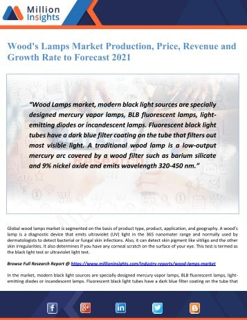 Wood's Lamps Market Production, Price, Revenue and Growth Rate to Forecast 2021