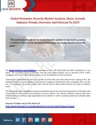 Global Perimeter Security Market Analysis, Share, Growth, Industry Trends, Overview And Forecast To 2025