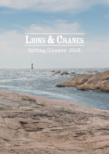 Lions and Cranes Spring / Summer 2018 Catalog