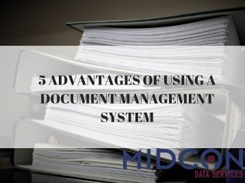 5 Advantages of Using a Document Management System