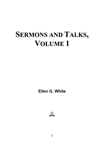 Sermons and Talks, Volume 1 - Ellen G. White
