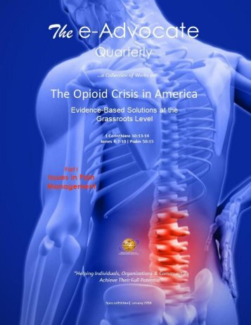 The Opioid Crisis in America - Part I (Issues in Pain Management)