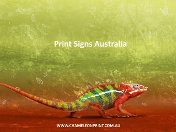 Print Signs Australia - Chameleon Print Group