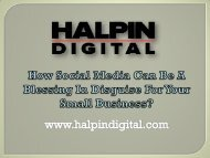 How Social Media Can Be A Blessing In Disguise For Your Small Business