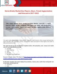 Stevia Drinks Market Key Players, Share, Trend, Segmentation and Forecast to 2017-2022