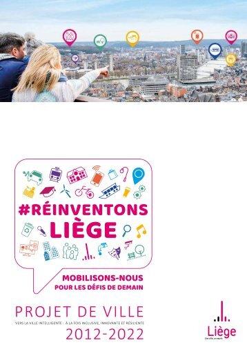 Dossier de Presse : Présentation des 77 actions de #Réinventons Liège