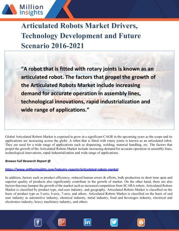 Articulated Robots Market Drivers, Technology Development and Future Scenario 2016-2021