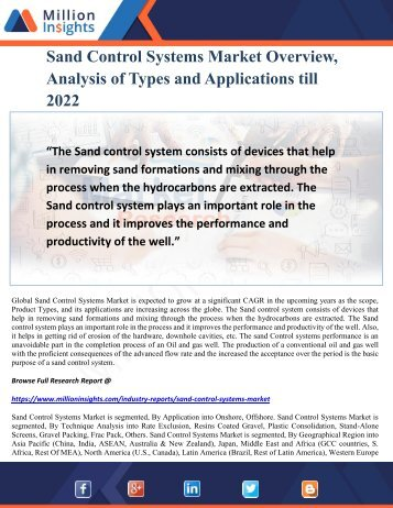 Sand Control Systems Market Overview, Analysis of Types and Applications till 2022