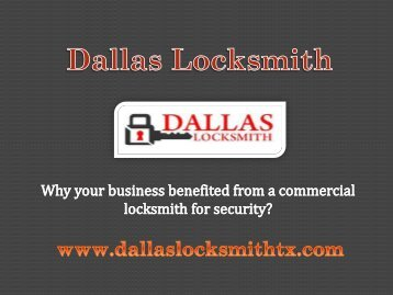 Why your business benefited from a commercial locksmith for security