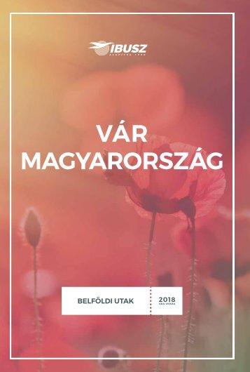 Vár Magyarország - Belföldi utak 2018