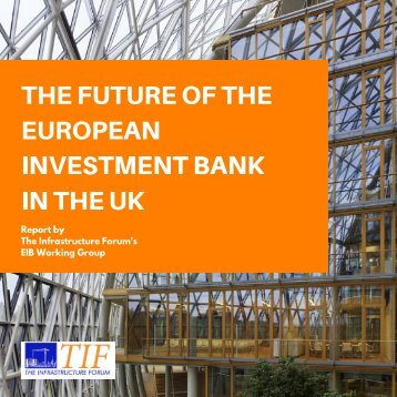 THE FUTURE OF THE EUROPEAN INVESTMENT BANK IN THE UK