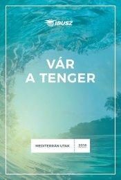 Vár a Tenger - Mediterrán utak 2018 Oda-Vissza