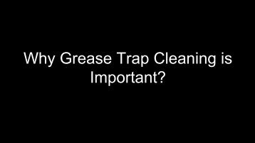 Why Grease Trap Cleaning is Important - Harmor Services