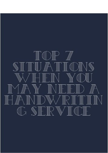 TOP 7 Situations When You May Need a Handwriting Service