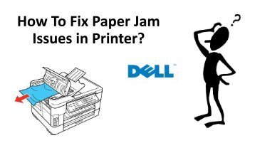 Causes of Paper Jam in Printer | Watch Document - Dell Printer Support