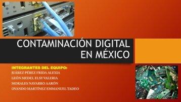 Contaminación Digital en México