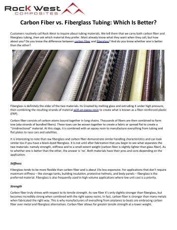 Carbon Fiber vs. Fiberglass Tubing: Which Is Better?