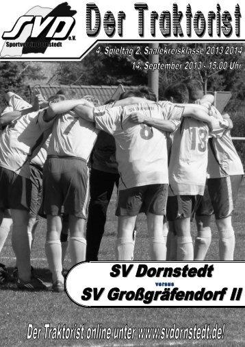 """Der Traktorist"" - 4. Spieltag 2. Saalekreisklasse 2013/2014 - SV Dornstedt vs. SV Großgräfendorf II"