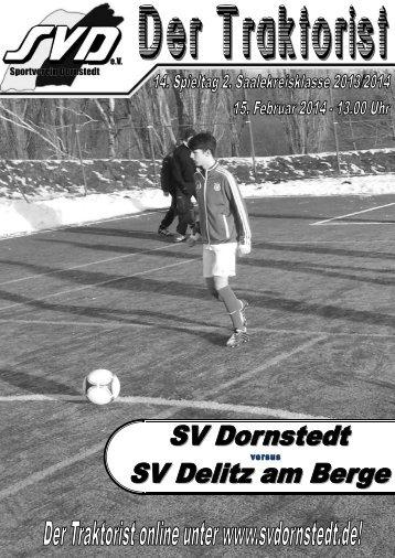 """Der Traktorist"" - 14. Spieltag 2. Saalekreisklasse 2013/2014 - SV Dornstedt vs. SV Delitz am Berge"