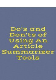 Do's and Dont's of Using an Article Summarizer Tools