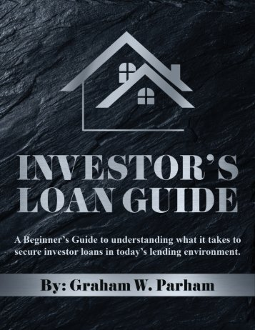 Investor's Loan Guide by Graham W. Parham