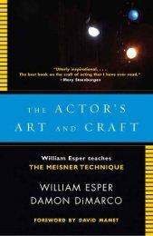 Actor's Art and Craft, The - William Esper, Damon Dimarco