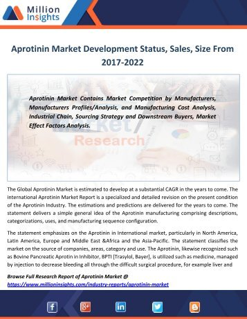 Aprotinin Market Development Status, Sales, Size From 2017-2022